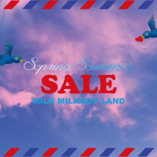 MILK MILKBOY 2019 SPRING&SUMMER Pre-SALE START!!
