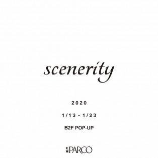 『scenerity(シナリティ―)』限定オープン!!