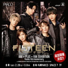 AAA +PLUS+ FAN EXHIBITION-Thanks 15th Anniversary-