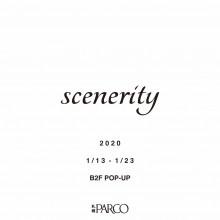 LIMITED ★ B2F・特設会場『scenerity』限定オープン!!