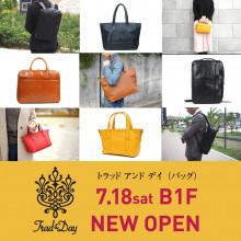 NEWS ★ B1F『Trad&Day(トラッドアンドデイ)』ニューオープン!!
