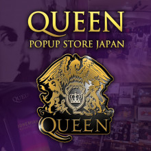 LIMITED ★ 4F・特設会場『QUEEN POPUP STORE JAPAN』限定オープン!!