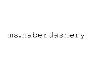 ms.haberdashery