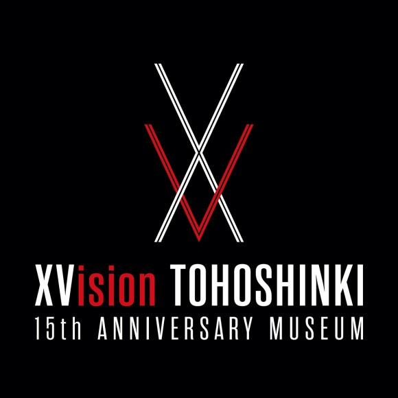 EVENT ★ XVision TOHOSHINKI 15th ANNIVERSARY MUSEUM