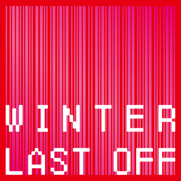 NEWS ★ WINTER LAST OFF 開催!!