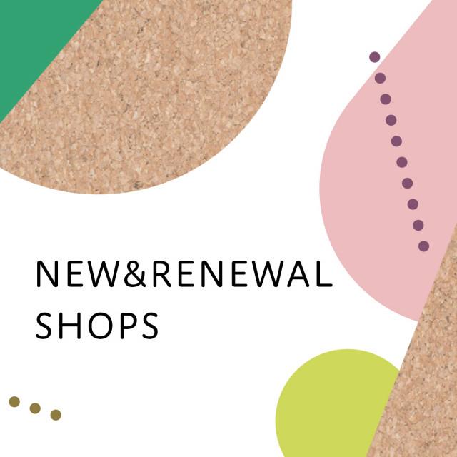2020春 NEW & RENEWAL SHOPS
