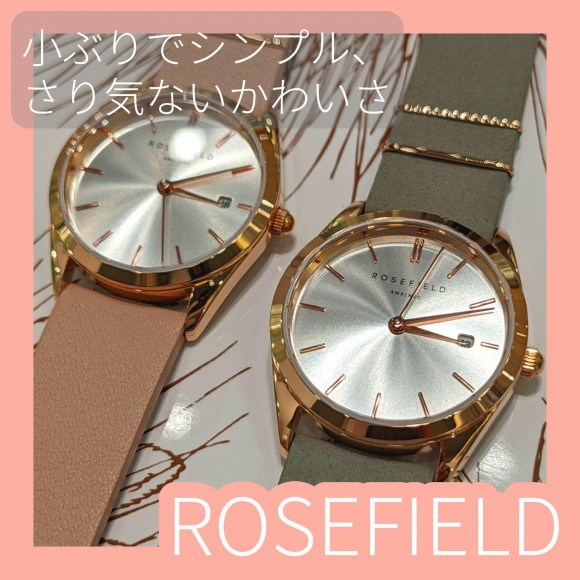 【ROSEFIELD】小ぶりでフェミニンな腕時計【ローズフィールド】