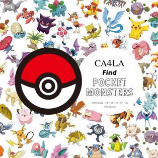 CA4LAによる初のポケモンコレクション 【CA4LA Find POCKET MONSTERS】 7.22(wed) ~