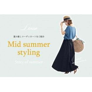 Mid summer styling