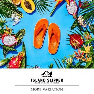 〈ISLAND SLIPPER〉 MORE VARIATION