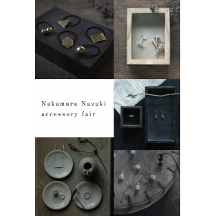 【8/24~9/8】Nakamura Nazuki accessory fair