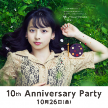 【EVENT】仙台パルコ 10th Anniversary Party開催!