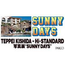<予告>【スペース5】Hi-STANDARD × TEPPEI KISHIDA 写真展