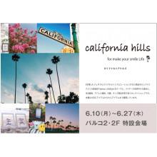 【LIMITED SHOP】パルコ2/2F 特設会場 カリフォルニアヒルズ