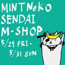 【LIMITED SHOP】本館4F MINT NeKO(ミントネコ)