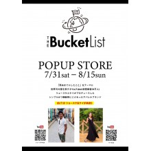 【LIMITED SHOP】THE BUCKET LIST POPUP STORE