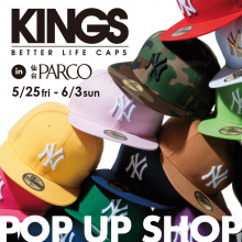 【LIMITED SHOP】本館4F・KINGS POP UP SHOP〔キャップ〕