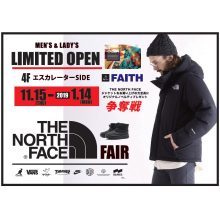 【LIMITED SHOP】本館/4F・「FAITH」THE NORTH FACE FAIR