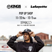 【LIMITED SHOP】本館4F・KINGS × Lafayette POP UP SHOP