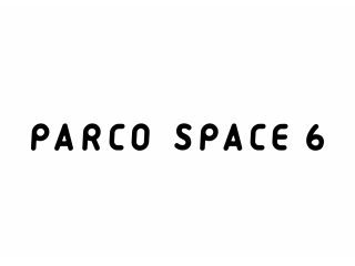 PARCO SPACE6