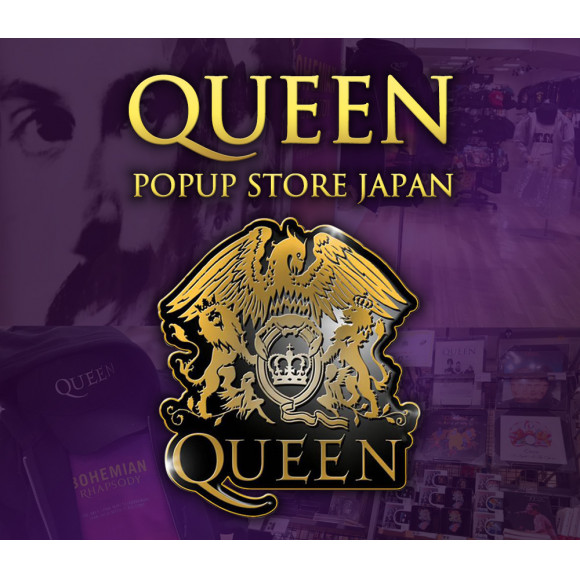 【EVENT】パルコ2 4F 特設会場 QUEEN POPUP STORE JAPAN