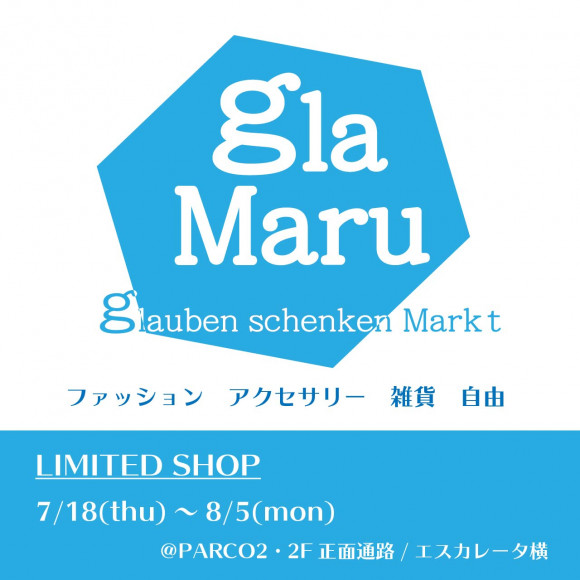 【LIMITED SHOP】パルコ2/2F 特設会場 glamaru -グラマル-