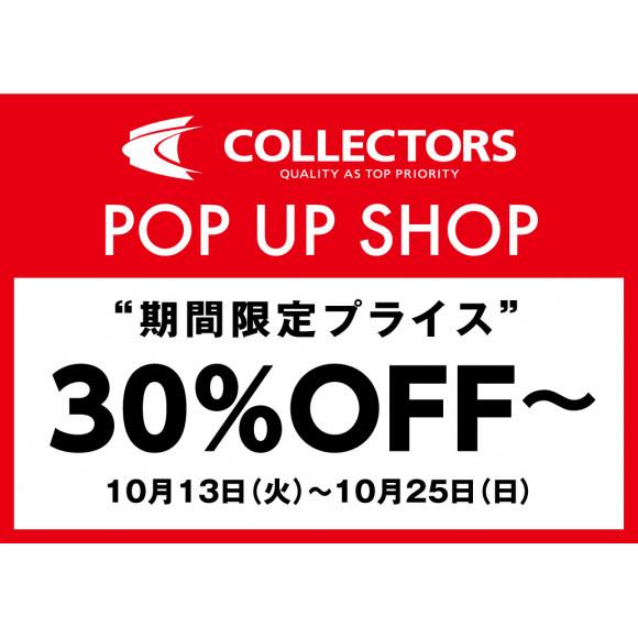 【LIMITED SHOP】パルコ2/2F 特設会場 COLLECTORS POP UP SHOP