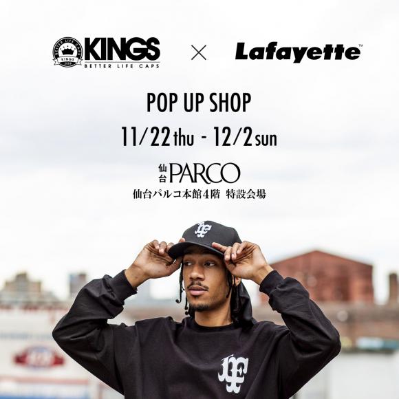 【LIMITED SHOP】本館4F・KINGS × Lafayette POP UP SHOP