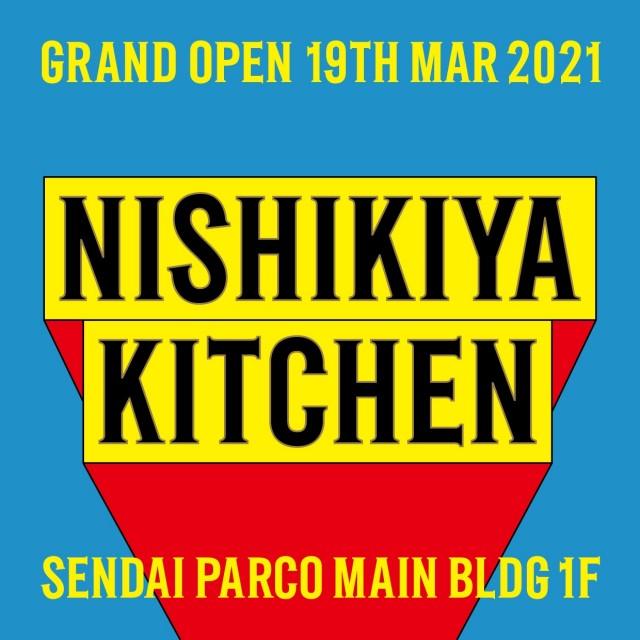 NISHIKIYA KITCHEN GRAND OPEN
