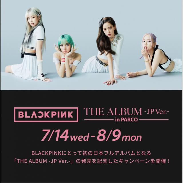 BLACKPINK THE ALBUM -JP Ver.- in PARCO