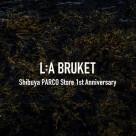 L:A BRUKET 渋谷パルコ店 1周年記念イベント開催 11月20日(金)~START!