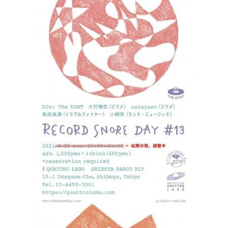 RECORD SNORE DAY #13 延期のお知らせ