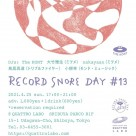 RECORD SNORE DAY #13開催