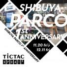 渋谷パルコ1周年企画のお知らせ