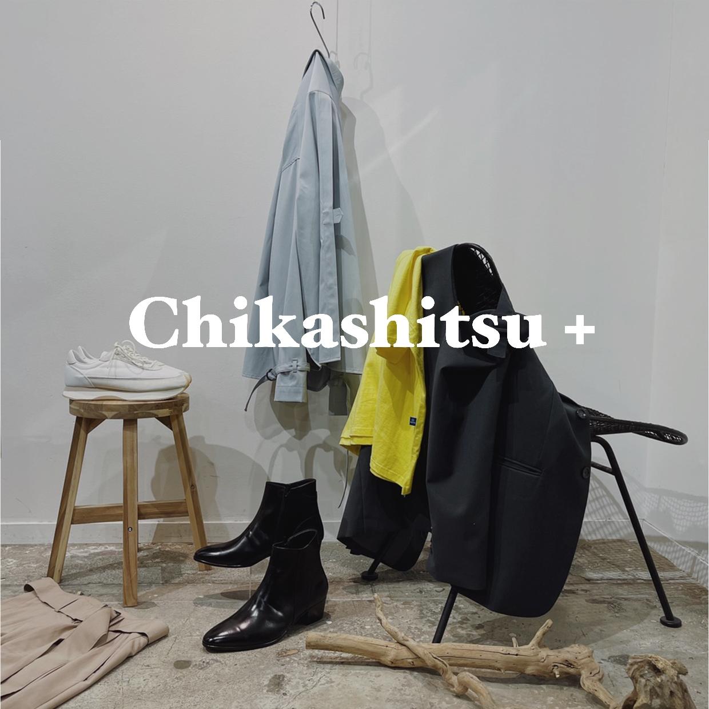 Chikashitsu+ POP UP STORE