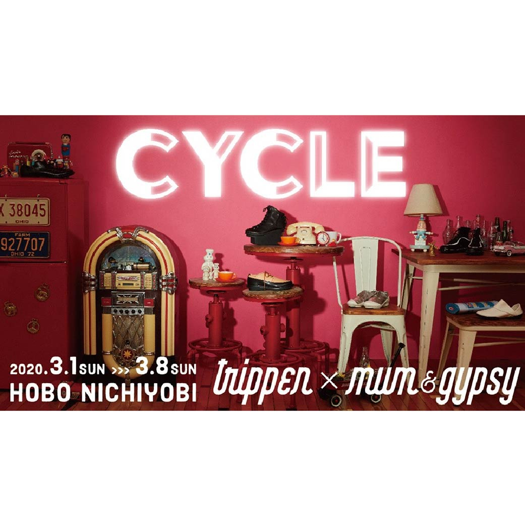"trippen X mamu and Gypsy ""CYCLE"""