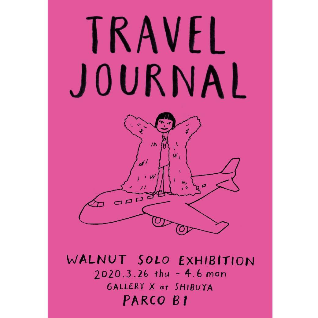 WALNUT SOLO EXHIBITION TRAVEL JOURNAL