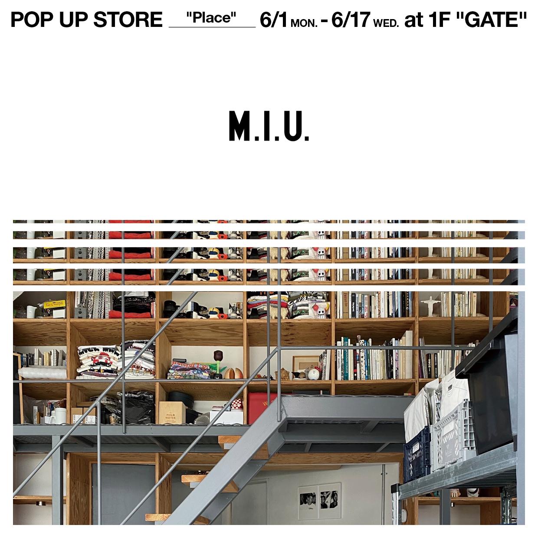 "M.I.U. ""PLACE"""