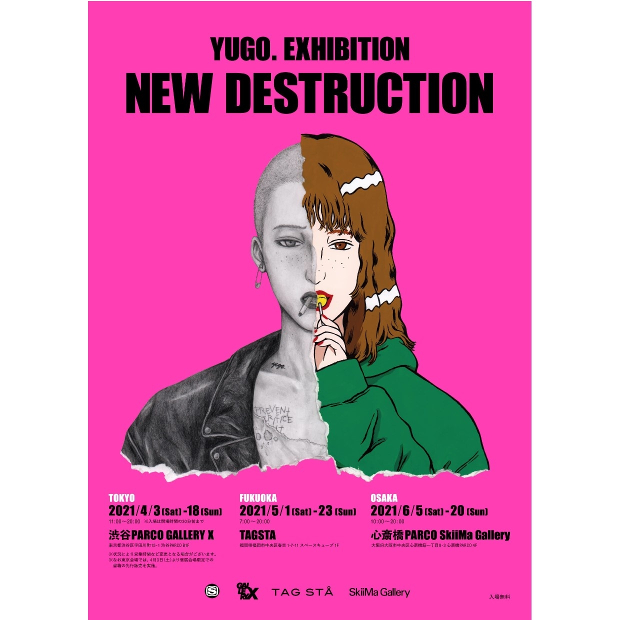 YUGO. EXHIBITION「NEW DESTRUCTION」