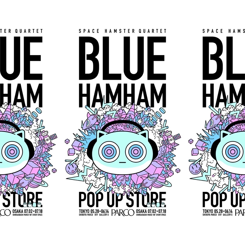 BLUE HAMHAM POP UP STORE @渋谷