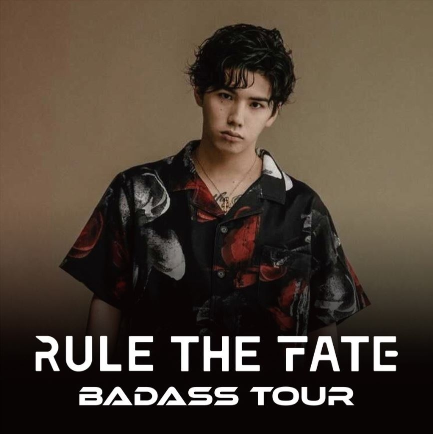RULE THE FATE BADASS TOUR