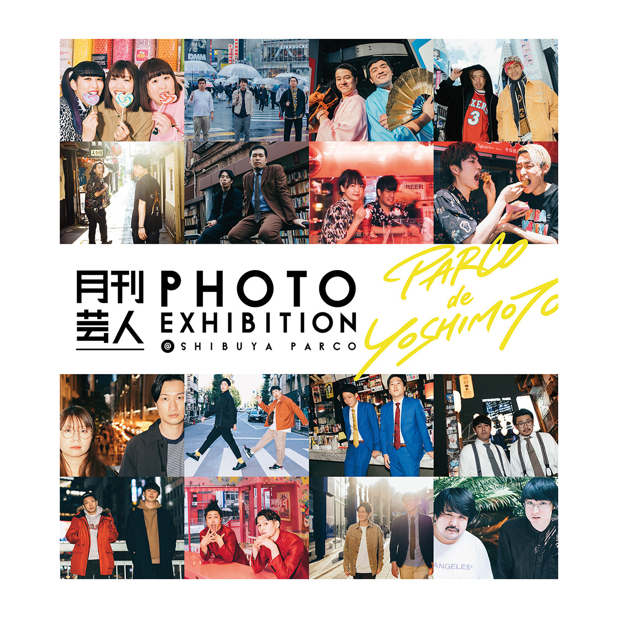 Monthly entertainer PHOTO EXHIBITION @ SHIBUYA PARCO