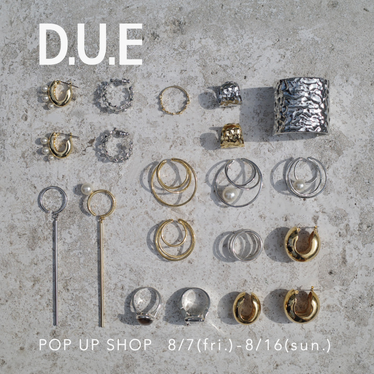 「D.U.E」POP UP SHOP