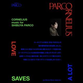 CORNELIUS music for SHIBUYA PARCO '21 03-05