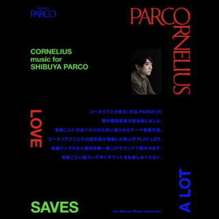 CORNELIUS music for SHIBUYA PARCO '19 12-'20 02