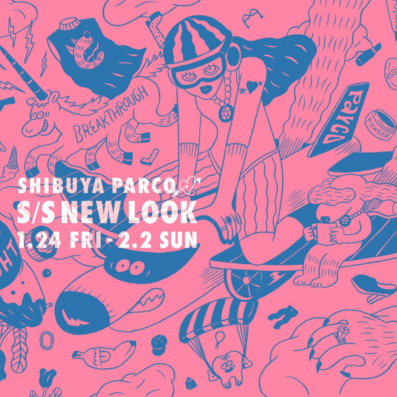 SHIBUYA PARCO S/S NEW LOOK