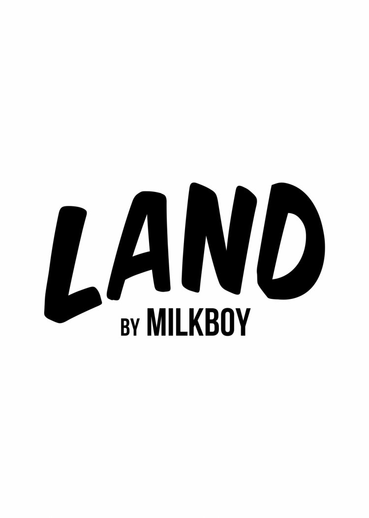 LAND by MILKBOY