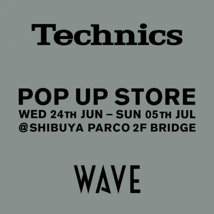 WAVE×Technics(BRIDGE)
