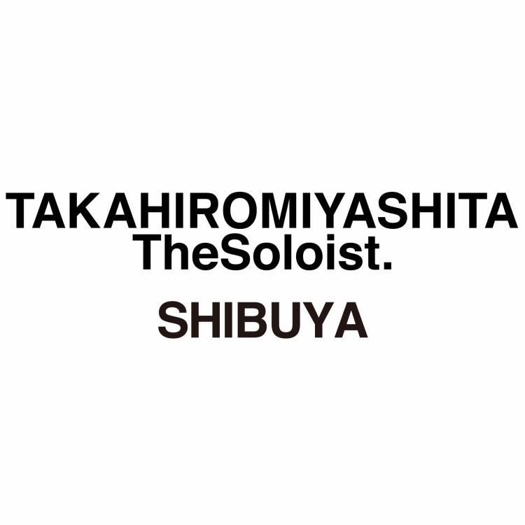 TAKAHIROMIYASHITATheSoloist.SHIBUYA
