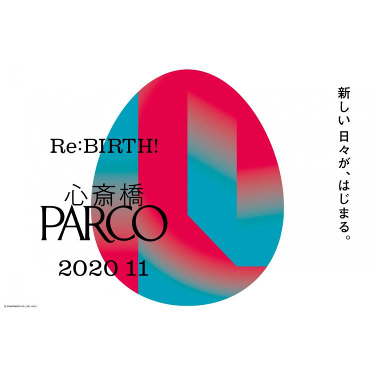心斎橋PARCOオープン